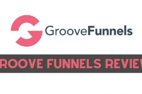 GrooveFunnels Review – An In-Depth Look Into Features
